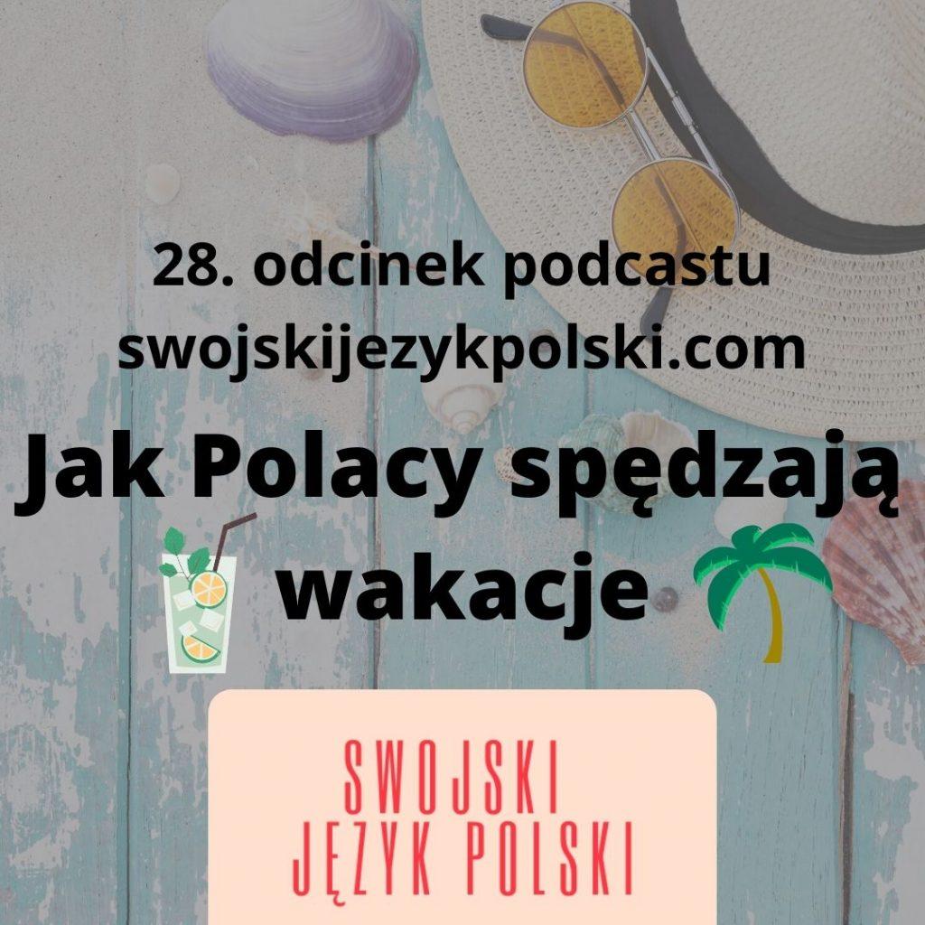 jak Polacy spędzają wakacje