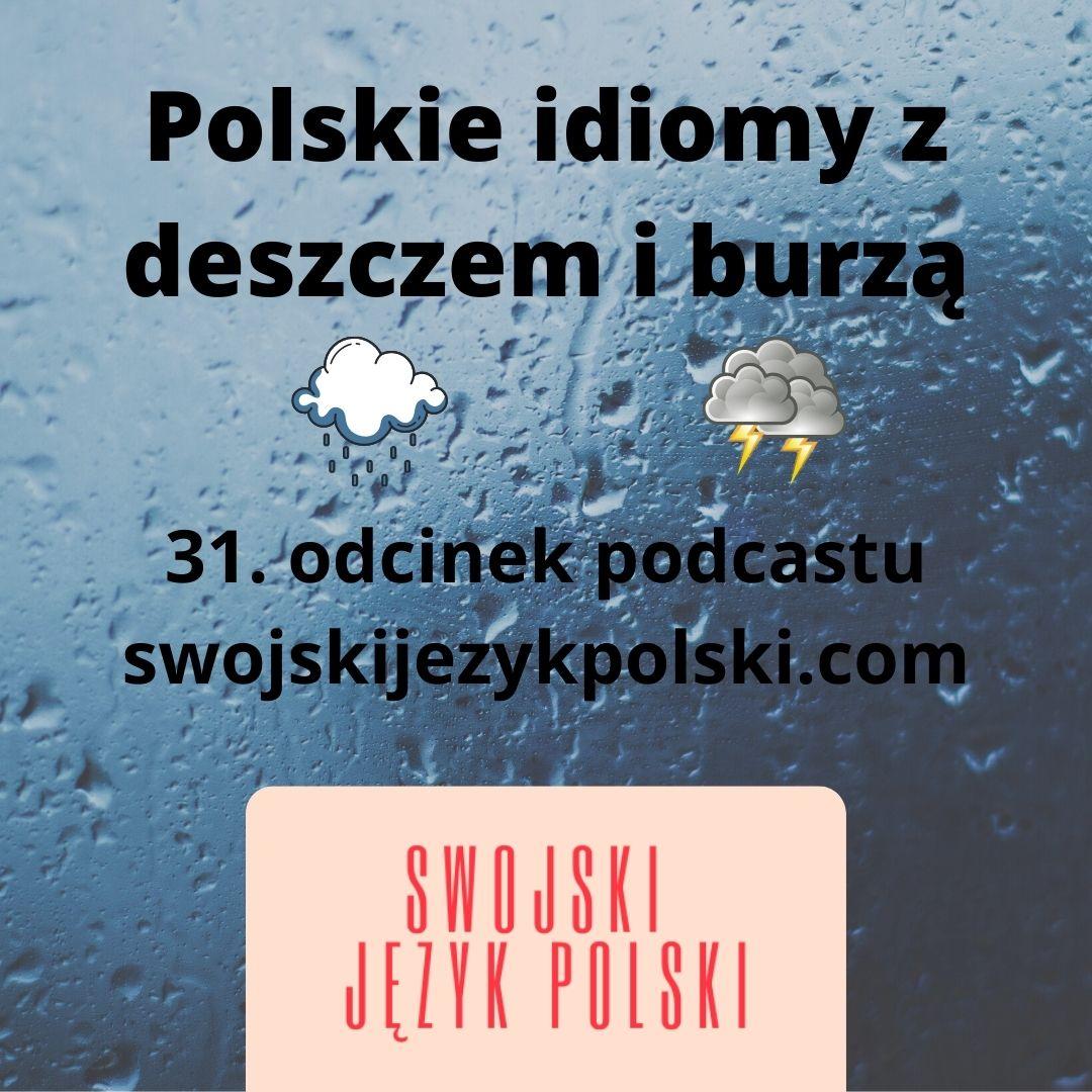 Polskie idiomy z deszczem i burzą