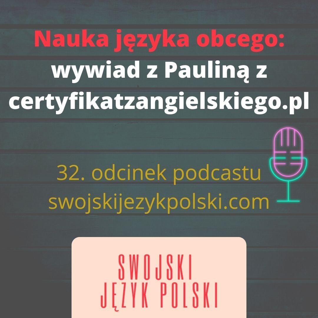 Wywiad z Pauliną z certyfikatzangielskiego.pl