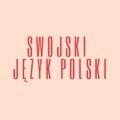 Swojski język polski